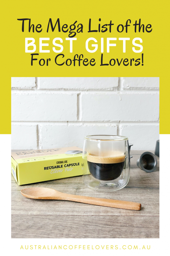 best gifts for coffee lovers australia - pin image of coffee cup and reusable coffee pod